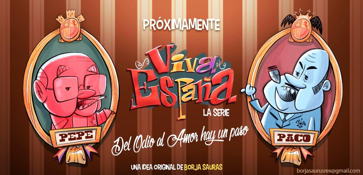 ¡Viva España! (la serie)