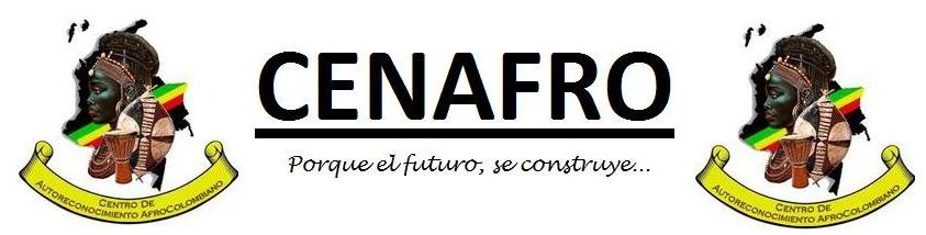 Centro de Autoreconocimiento Afrocolombiano  -  CENAFRO  -