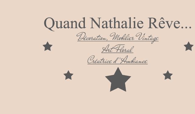 Quand Nathalie Rêve...