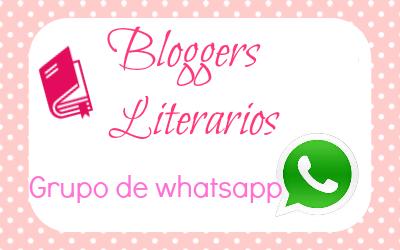 PERTENEZCO AL GRUPO DE WHATSAPP BLOGGERS LITERARIOS