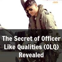 The Secret of Officer Like Qualities (OLQ) Revealed