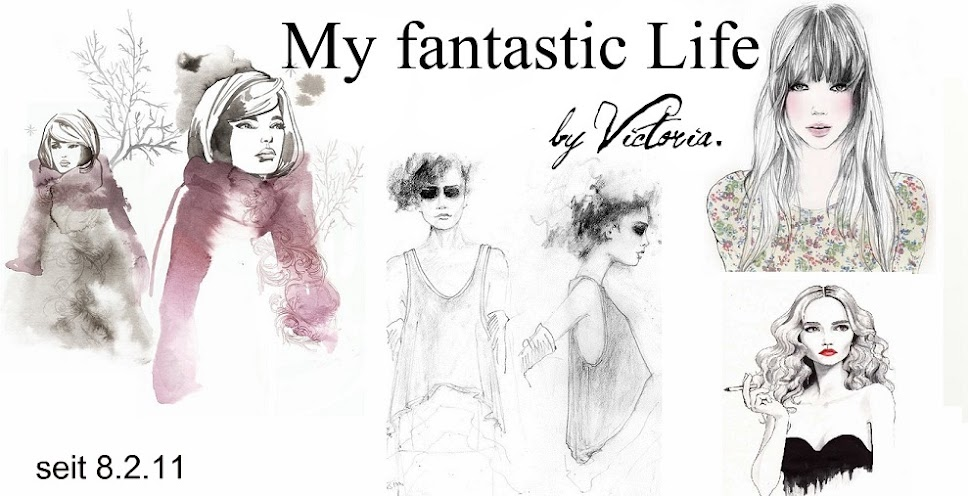 My fantastic Life, by Victoria