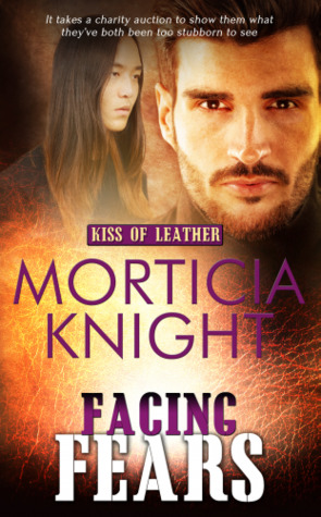 Facing Fears (Kiss of Leather book 7) Available now