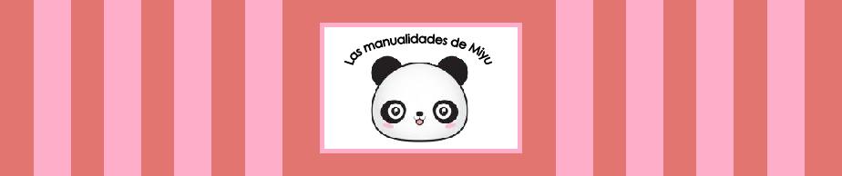 Las manualidades de Miyu