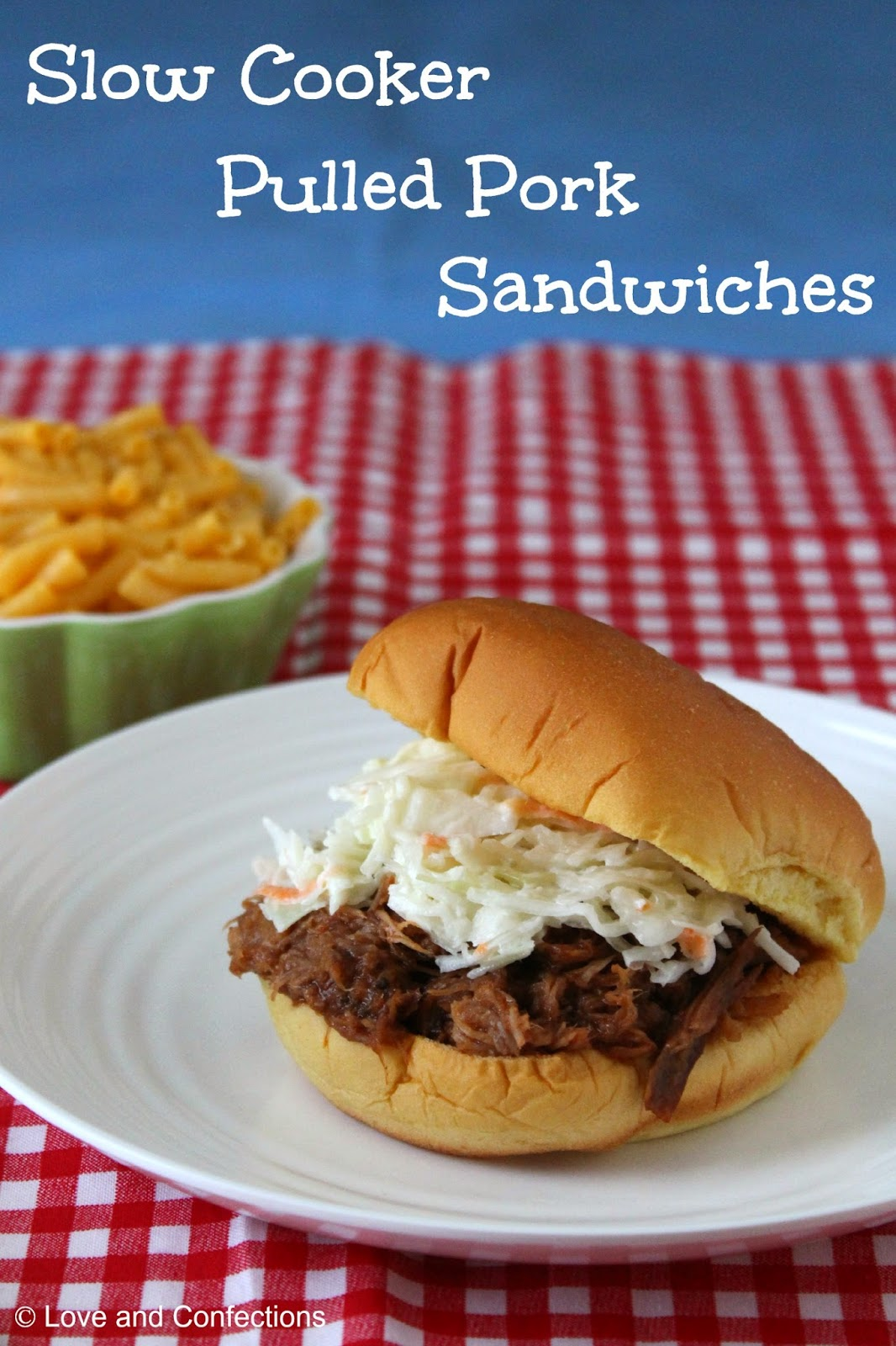 Love and Confections: Slow Cooker Pulled Pork Sandwiches for ...