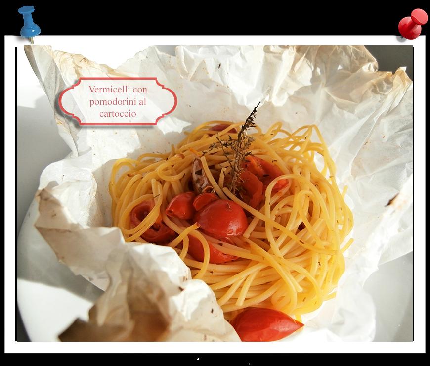 Vermicelli con pomodorini in cartoccio imparare l 39 arte - Imparare l arte della cucina francese ...