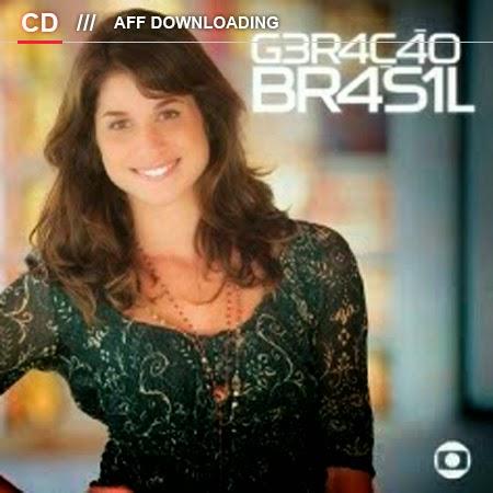 Baixar – Trilha Sonora – Novela Geração Brasil 2014