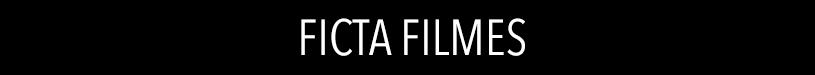 FICTA FILMES
