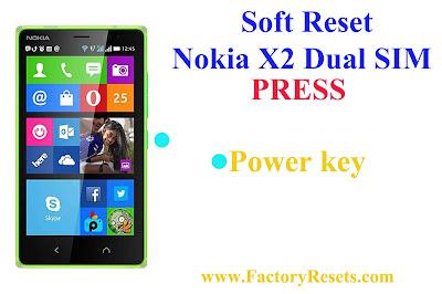 Soft Reset Nokia X2 Dual SIM
