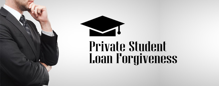 Private Student Loan Forgiveness