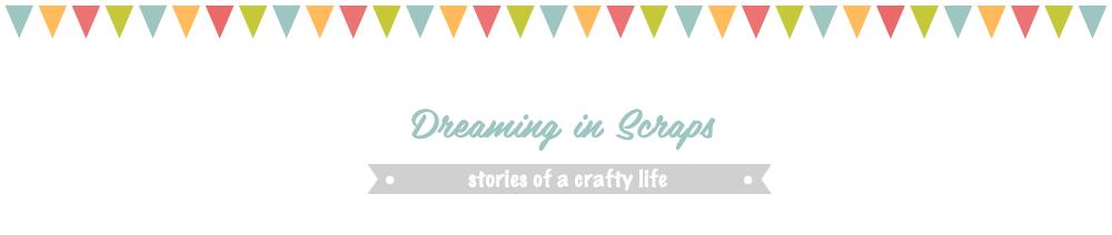 Dreaming In Scraps