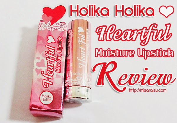 holika holika heartful moisture lipstick review