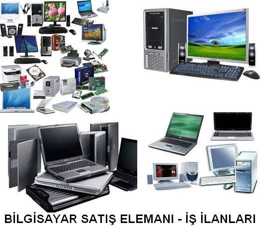 Bilgisayar satış elemanı arayanlar pc bilgisayar satışı yapacak eleman