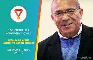 No Maranhão, Eliseu Padilha será homenageado com a Medalha do Mérito Legislativo Manoel Beckman