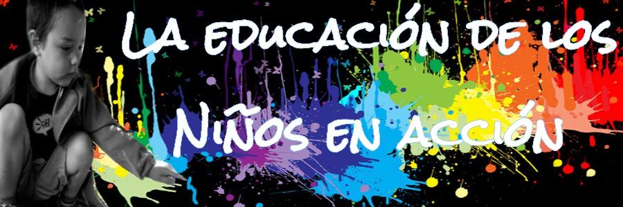 La educación de los niños en acción