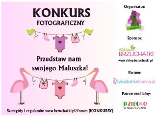 Przedstaw nam swojego Maluszka - konkurs!!!