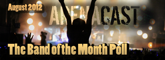 The Band of the Month Poll (August 2012)