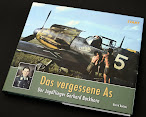 Review: The Forgotten Ace, The Fighter Pilot Gerhard Barkhorn from Luftfahrtverlag-Start