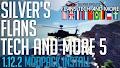 HOW TO INSTALL<br>Silver&#39;s Flans Tech and More 5 Modpack [<b>1.12.2</b>]<br>▽