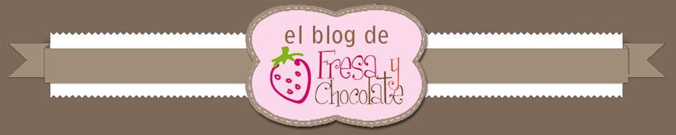 El blog de Fresa y Chocolate