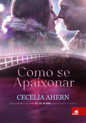 COMO SE APAIXONAR- CECELIA AHERN