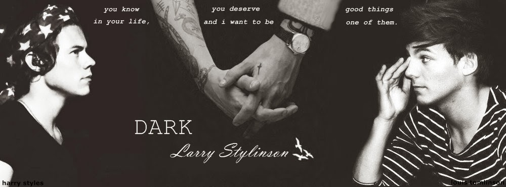 DARK - Larry Stylinson