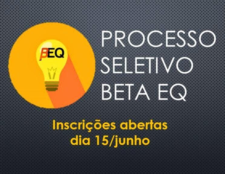 Processo Seletivo BETA EQ