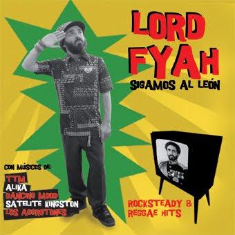 LORD FYAH - Sigamos al León