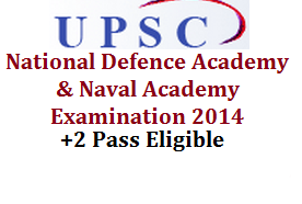 National Defence Academy (NDA), Naval Academy (NA) Examination through UPSC