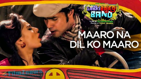 Movie: Sabki Bajegi Band Song: Maaro Na Dil Ko Maaro Singer: Chin 2 Bhosle Music: Vishal Khurana Music Label: T-series