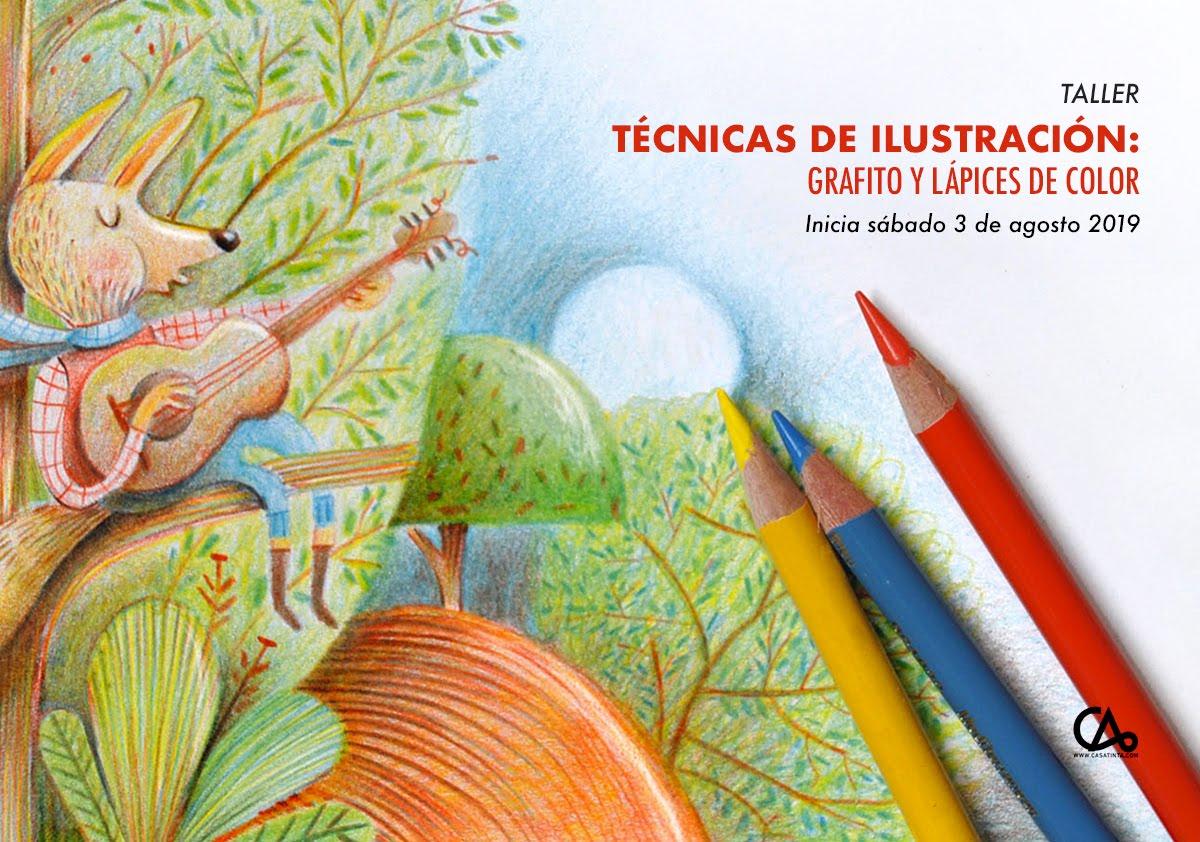 TÉCNICAS DE ILUSTRACIÓN: grafito y lápices de color // 6 de ago