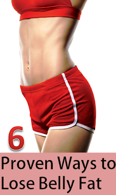 6 Proven Ways to Lose Belly Fat