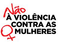 Violência Contra Mulher Não!