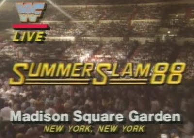 WWF/WWE SUMMERSLAM 1988: Summerslam '88 came live from Madison Square Garden in New York