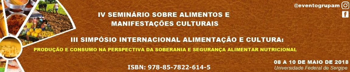IV SEMINÁRIO SOBRE ALIMENTOS E MANIFESTAÇÕES CULTURAIS TRADICIONAIS