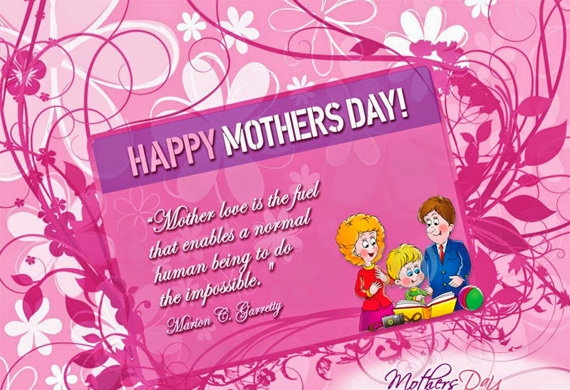 Happy Mothers Day quotes 2014