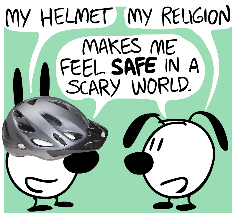 Mimi and Eunice - My helmet / My religion - Makes me feel SAFE in a scary world.