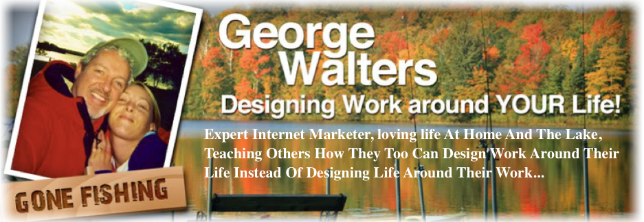 George Walters Integrating Internet Marketing, Personal Development And Life...