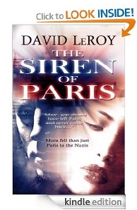 Free eBook Feature: The Siren of Paris by David LeRoy