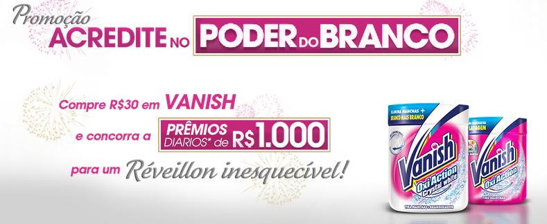 """Promoção Vanish - """"ACREDITE NO PODER DO BRANCO"""""""