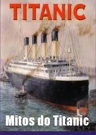 mitostitanic Download   Mitos do Titanic TVRip   Legendado