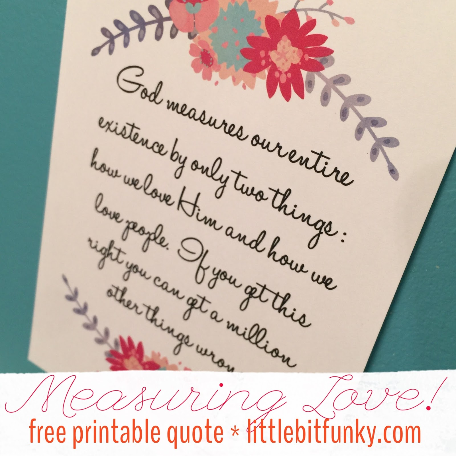Printable Love Quotes Little Bit Funky Free Printable Friday  Measuring Love  Jen