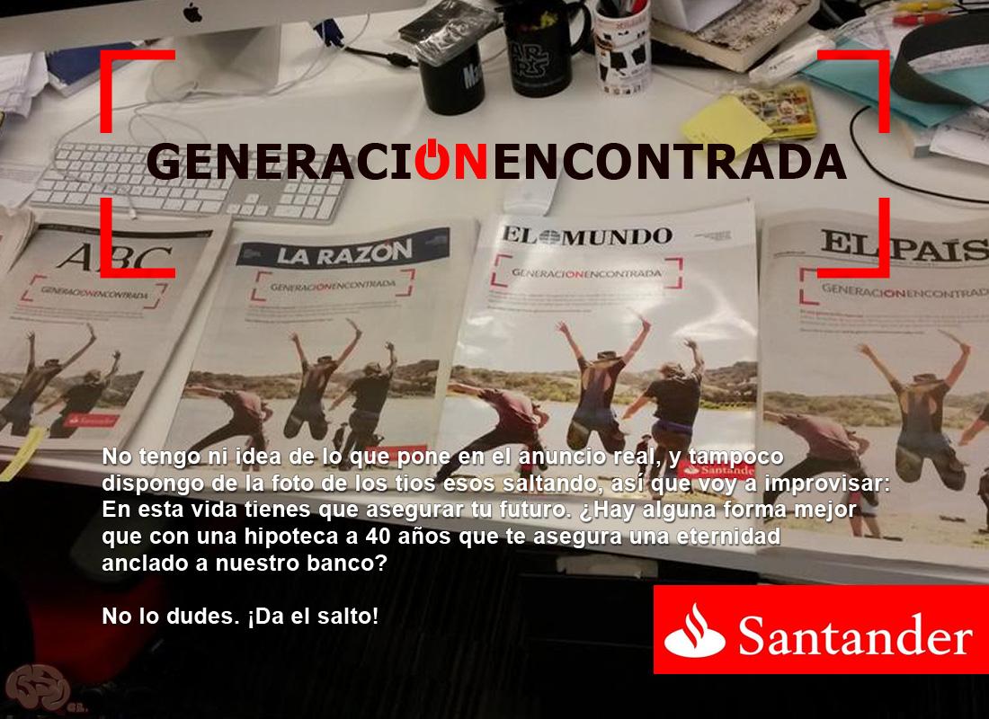 Banco Santander guapo. Banco Santander bueno.