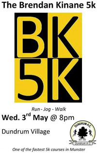 BK5k in Dundrum, Tipperary...One of the fastest 5k courses in Munster...Wed 3rd May 2017