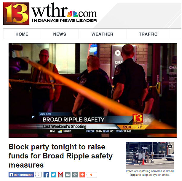 http://www.wthr.com/story/26009540/2014/07/14/block-party-tonight-to-raise-money-for-broad-ripple-safety-measures