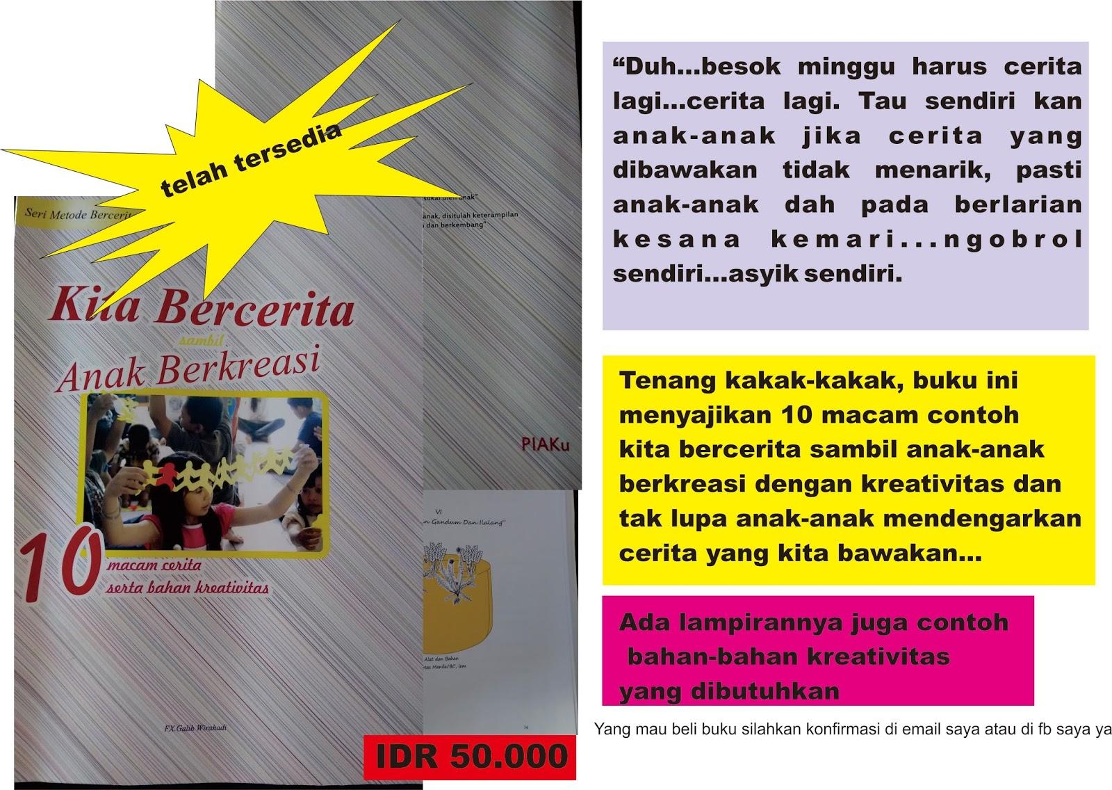 "Buku ""Kita Bercerita Anak Berkreasi"" (Rp.50.000)"