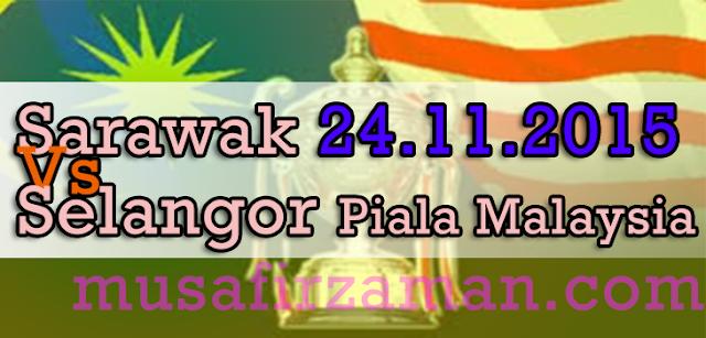 Live Sarawak Vs Selangor
