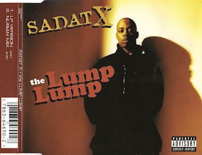 Sadat X - The Lump Lump (CDS) (1996) (320 kbps)