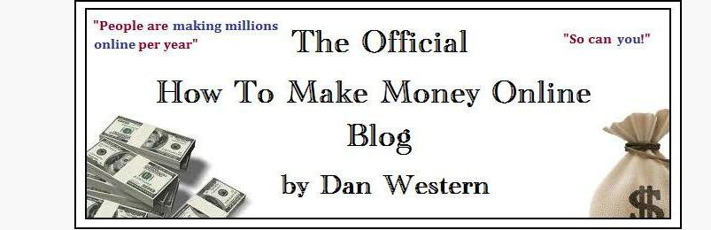 Dan Western - How to Make Money Online