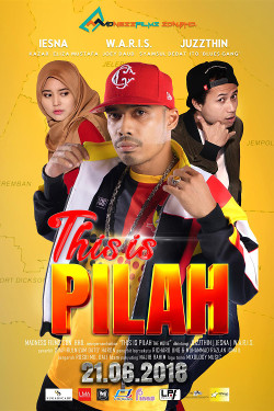 21 JUN 2018 - THIS IS PILAH THE MOVIE (MALAY)